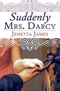 Suddenly Mrs. Darcy, http://www.amazon.com/dp/B00WTT4M2M/ref=cm_sw_r_pi_awdm_bJnqvb04X25N8