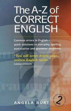 The a z of correct english common errors in english