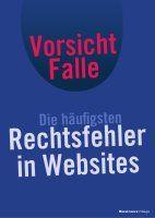 Zusammenfassung Vorsicht Falle von Martin Rätze. Rechtliche Fallen im Internet umgehen und Abmahnungen vermeiden.
