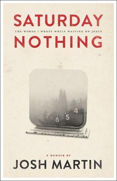 A must read! A memoir by Josh Martin