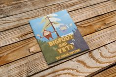 Bigfoot and Yeti - a children's picture book by Colin Hutton — Kickstarter