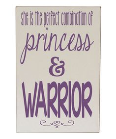 Look at this Vinyl Crafts Cream & Pink 'Princess & Warrior' Wall Sign on today! Warrior Princess, Purple Princess Room, Girls Room Purple, Big Girl Rooms, Vinyl Crafts, Wood Crafts, Vinyl Projects, Hand Painted Signs, My Baby Girl