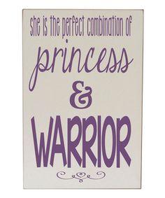 Another great find on #zulily! Cream & Purple 'Princess & Warrior' Plaque by Vinyl Crafts #zulilyfinds