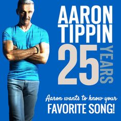 Aaron Tippin Wants To Know YOUR Favorite Song!