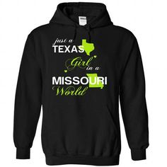 Just A Texas Girl In A Missouri World T-Shirts, Hoodies, Sweatshirts, Tee Shirts (39$ ==► Shopping Now!)