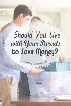 Moving out of your parent's home used to be an established right of passage. The current societal trend is delaying leaving the nest to save money.
