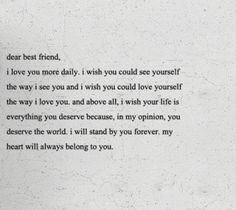 @Macey Newman! I love my best friend and I always will! This is how I feel about you. You're my older sister and I will always be your younger sister <3