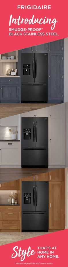 No Matter Your Style The Frigidaire Gallery Smudge Proof Black Stainless Steel Collection Takes