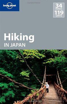 Bestseller Books Online Lonely Planet Hiking in Japan (Walking) David Joll, Craig McLachlan, Richard Ryall $16.49  - http://www.ebooknetworking.net/books_detail-1741040728.html