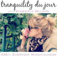 Podcast of my interview with Kimberly Wilson - talking about mindfulness, how i found it, how I've used it in relationships, Focusing, Nonviolent Communication and Mindful Eating.