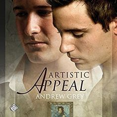 Artistic Appeal (Andrew Grey) - Audio Review by Mollien