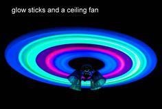 Glow Sticks and Ceiling Fan