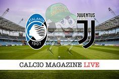 Atalanta-Juventus: probabili formazioni cronaca e risultato in tempo reale