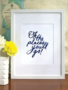 Image of Oh the places you'll go! - A4 or A3 - Navy Blue
