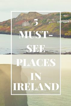 Heading to #Ireland? Here are 5 places that should be on your itinerary no matter what!!