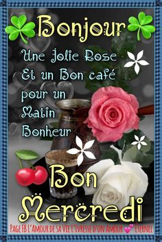 Bon Mardi, Happy Friendship Day, French Quotes, Morning Greeting, Happy Day, Good Morning, Wednesday, Messages, Facebook