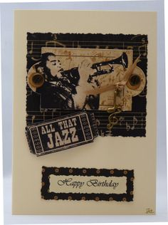 This vintage style card would be perfect for Father's Day or even for a male birthday. It features a label with a picture of a jazz musician on a background of co-ordinating papers. The label is held in place with two metal brads. Man Birthday, Birthday Cards, Happy Birthday, All That Jazz, Any Music, Jazz Musicians, Creative Cards, Music Lovers, Fathers Day Gifts