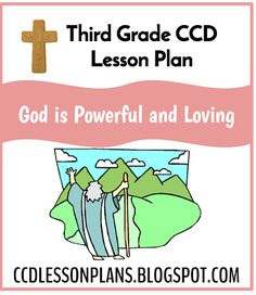 God is Powerful and Loving (Third Grade) | CCD Lesson Plans