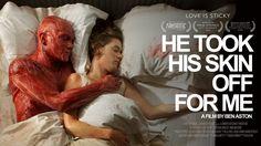 Un cortometraje cuanta la historia de un hombre que se quitó la piel por su novia.  La historia surrealista fue realizada gracias a una campaña en Kickstarter;'He Took His Skin Off For Me' es un corto que pretende mostrar la idea del darlo todo por la persona que se ama a través de una hi
