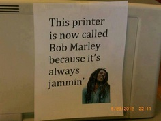 This office is now awesome. Even with their jammed printer