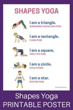 Shapes Yoga: How to Shapes Yoga: How to Teach Shapes through Movement (Printable… Shapes Yoga: How to Shapes Yoga: How to Teach Shapes through Movement (Printable Poster) – learn about shapes through yoga poses for kids! Yoga Poses For Two, Kids Yoga Poses, Yoga Poses For Beginners, Yoga For Kids, Exercise For Kids, Children Exercise, Physical Exercise, Physical Education, Physical Activities