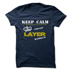 LAYER T-Shirts, Hoodies. Get It Now ==► https://www.sunfrog.com/Camping/LAYER-123810461-Guys.html?id=41382