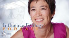 Lisa Baptista - Your Role in a Transaction; Episode 33 of the Influence Ecology Podcast