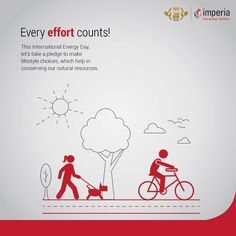 This International Energy Day, let's take a pledge to make lifestyle choices, which help in conserving our natural resources. #InternationalEnergyDay #EnergyDay #ImperiaStructures