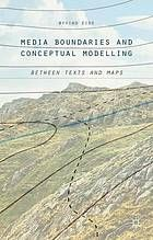 Media boundaries and conceptual modelling : between texts and maps