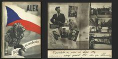 """ALEX. BOJ ZA SVOBODU.   Dedikace a podpis div. gen. Slunečka ... """"v upomínku na rušné dny"""", dat. 1945.  Zpráva o vzniku, organisaci a bojových akcích při osvobozeneckém boji skupiny gen. Zdeňka Nováka a gen. Fr. Slunečko (krycí jméno Alex). Praha, A. Neubert, (1945). Praha, Book Art, Baseball Cards, Buxus, History, Altered Book Art, Altered Books"""