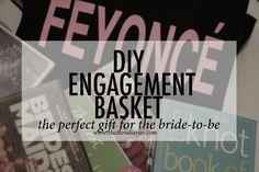 The Caro Diaries: DIY Engagement Basket