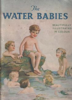 'The Water Babies', by Charles Kingsley, published by Juvenile Productions circa 1950