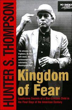 Kingdom of Fear - Hunter S Thompson