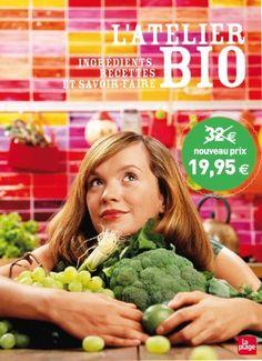 L'atelier bio : Ingrédients, recettes et savoir-faire de Clea, http://www.amazon.fr/dp/2842213637/ref=cm_sw_r_pi_dp_W0l7sb0QTMQS0