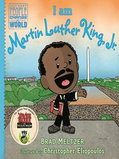 Martin Luther King, Martin King, Brad Meltzer, Pbs Kids, Rosa Parks, People Change, Inspiration For Kids, King Jr, The Life