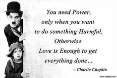 Charlie Chaplin quote on love.
