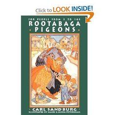 Rootabaga Pigeons (Rootabaga Stories): Carl Sandburg, Maud And Miska Petersham… Pigeon Books, Little People, Big People, Reading Levels, Book Format, Short Stories, Illustrators, Fairy Tales, My Books