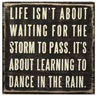 We can dance through this storm if we vote for the sun to keep working for the good of everyone.