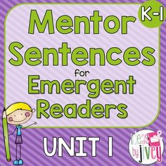 Ideas by Jivey  from  Mentor Sentences Unit 1: Ten Weeks of Lessons for Emergent Readers (K-1) on TeachersNotebook.com -  (122 pages) - Mentor sentences model writing through excellent sentences from your favorite read-aloud books! This unit is just what you need to get started with mentor sentences in your Kinder or 1st grade class!
