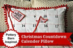 Serendipity Refined: Pottery Barn Inspired Christmas Countdown Calender Pillow