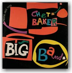 Chet Baker • Pacific Jazz 1228 • Big Band #LP #cover