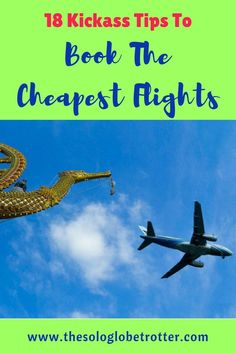 Tips to book the cheapest flights. Travel Tips.