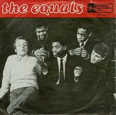"The Equals - I Won't Be There b/w Fire (1967) Yugoslavian 7"" https://youtu.be/PIYDypY9MUk"