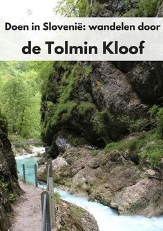 Doen in Slovenië: wandelen door de Tolmin kloof Hike through the Tolmin Gorge in Slovenia - travel report by Map of Joy, travel, europe, park, world Camping Europe, Hiking Europe, Places To Travel, Travel Destinations, Places To Visit, Europa Tour, Camping Generator, Italy Travel, Travel Europe