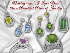 Give Something Beautiful To The One Who Makes Your World Beautiful. Stop in Today for that little item to express your true feelings.