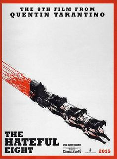 Weinstein Company Confirmed To Distribute Quentin Tarantinos The Hateful Eight; Filming Begins In January