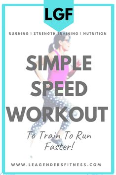 Simple Speed Workout To Train To Run Faster — Lea Genders Fitness Speed Workout, Hard Workout, Speed Training, Strength Training, Dynamic Warm Up, Single Leg Deadlift, Interval Running, Fit Board Workouts, Group Fitness