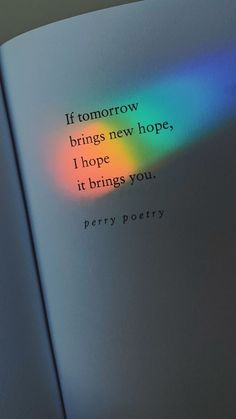 Great No Cost Rainbow quote photography. Perry Poetry Strategies For the decision to an Aesthetic-Plastic Surgery or alleged cosmetic surgery, there are numerous, sp Poem Quotes, Quotes For Him, Words Quotes, Life Quotes, Quotes Love, Quotes In Books, Qoutes, Sayings, Sad Quotes