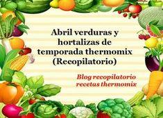 Recopilatorio de recetas thermomix: Abril verduras de temporada 2018 thermomix (Recopi... Celery, Cantaloupe, Menu, Fruit, Vegetables, Blog, Dietitian, Recipes, Arrows