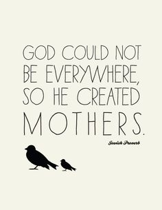 Love Quote for Mothers //  Jewish Proverb // Art
